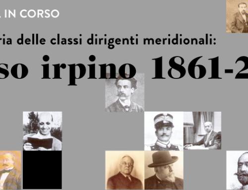 Per una storia delle classi dirigenti meridionali: il caso irpino 1861-2016