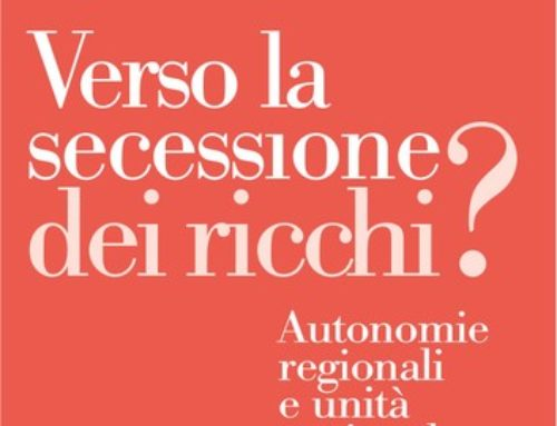 Gianfranco Viesti | Verso la secessione dei ricchi?  Autonomie regionali e unità nazionali