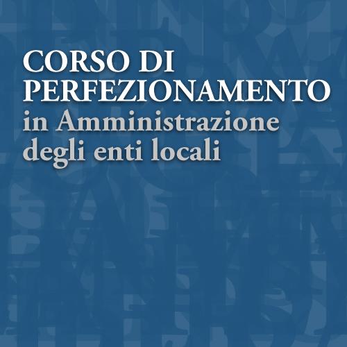 Corso di perfezionamento in Amministrazione degli Enti locali | III edizione | II Elenco degli ammessi
